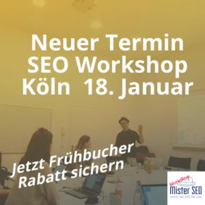 SEO Workshop in Köln Januar 2019